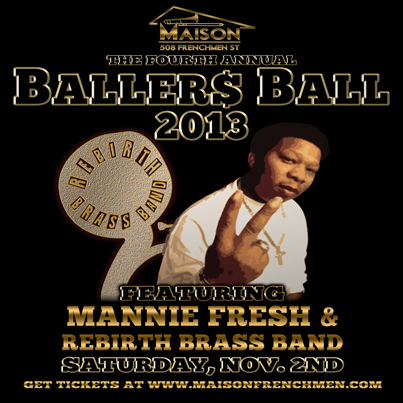 the ballers ball, the maison, halloween new orleans, voodoo new orleans, voodoo fest, frenchmen street halloween, rebirth brass band, mannie fresh