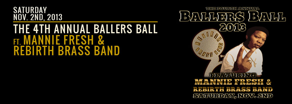 the ballers ball, halloween new orleans, voodoo fest new orleans, the maison, frenchmen street, rebirth brass band, mannie fresh, live music new orleans