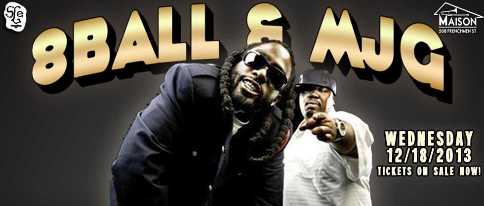 8BALL & MJG Live at The Maison Frenchmen Street New Orleans, LA, hip-hop shows new orleans, rap concerts new orleans, hip hop concerts new orleans