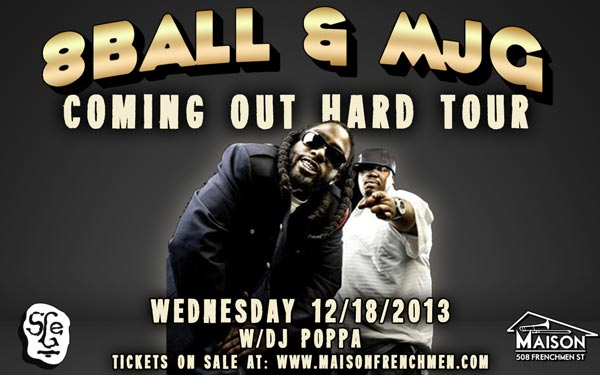 8ball & mjg live, eightball and mjg live, 8ball and mjg the maison new orleans, hip hop concerts new orleans, hip hop shows at the maison in new orleans