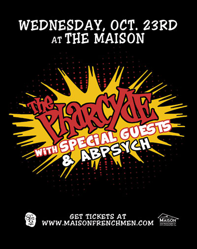 THE PHARCYDE LIVE AT THE MAISON