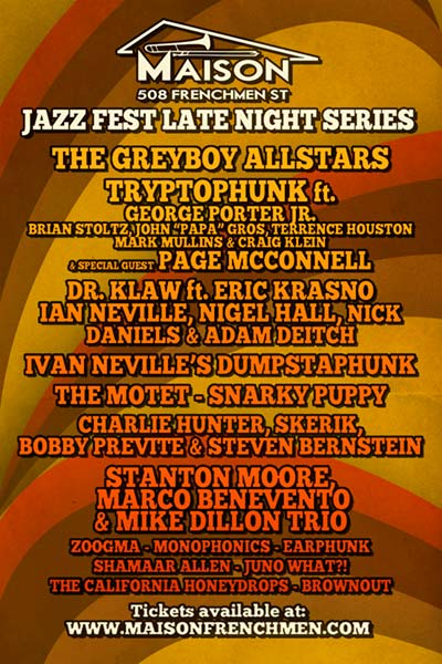 2013 jazz fest late night series at the maison