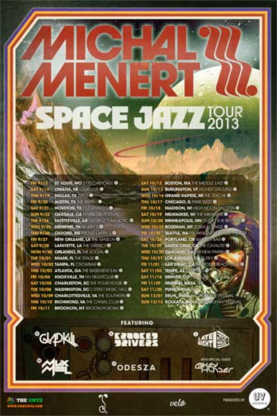 MICHAL MENERT PRETTY LIGHTS MUSIC LIVE AT THE MAISON NEW ORLEANS, SPACE JAZZ TOUR