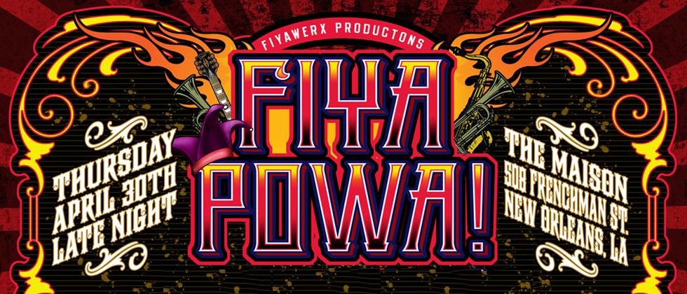 Fiya Powa Jazz Fest Late Night at The Maison, George Porter Jr, Karl Denson, Stanton Moore, Ivan Neville