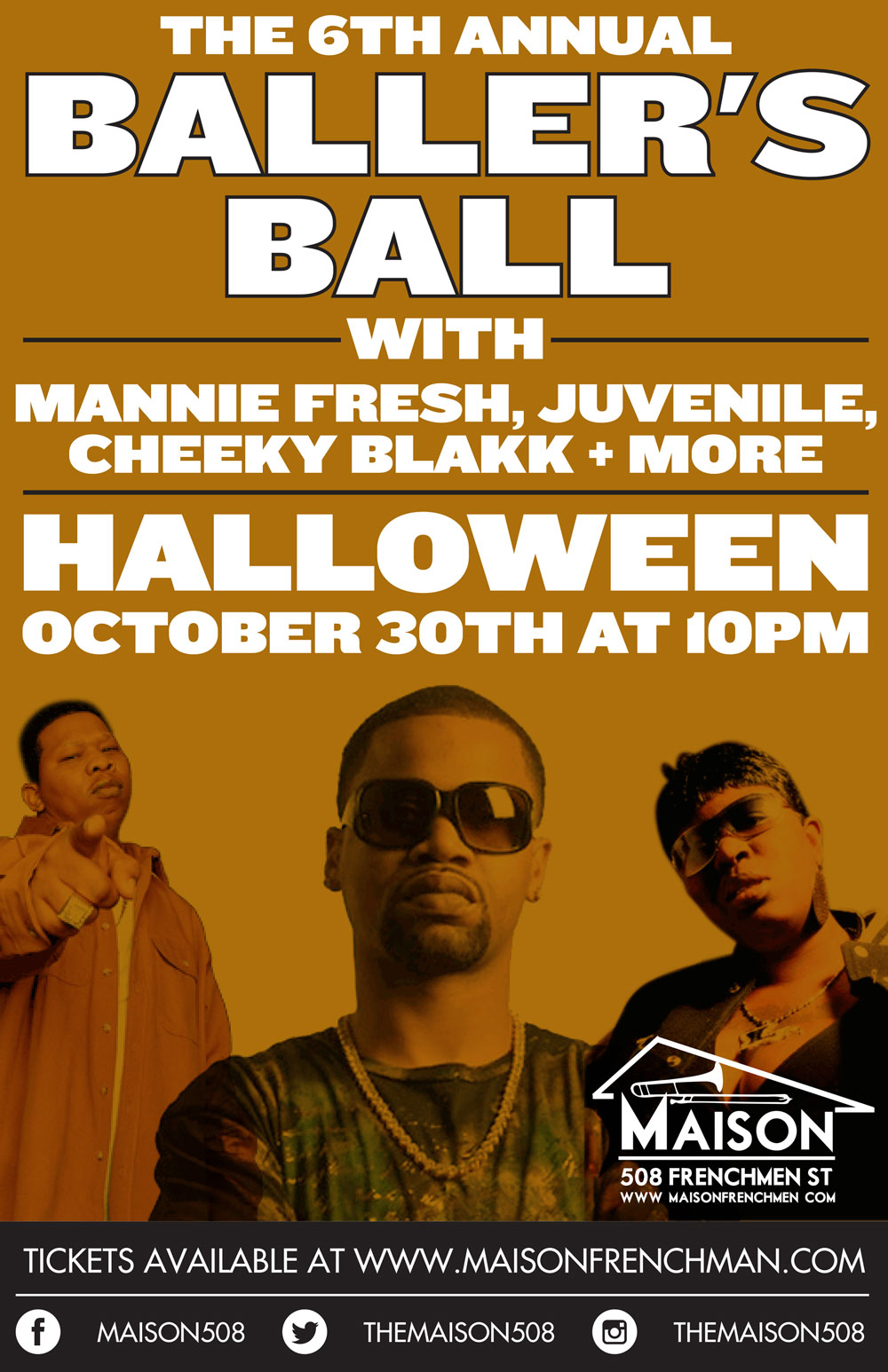 The Sixth Annual Ballers Ball, Halloween weekend at The Maison on Frenchmen Street