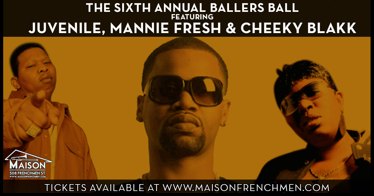 The Ballers Ball at The Maison with Juvenile, Mannie Fresh & Cheeky Blakk, Halloween 2015