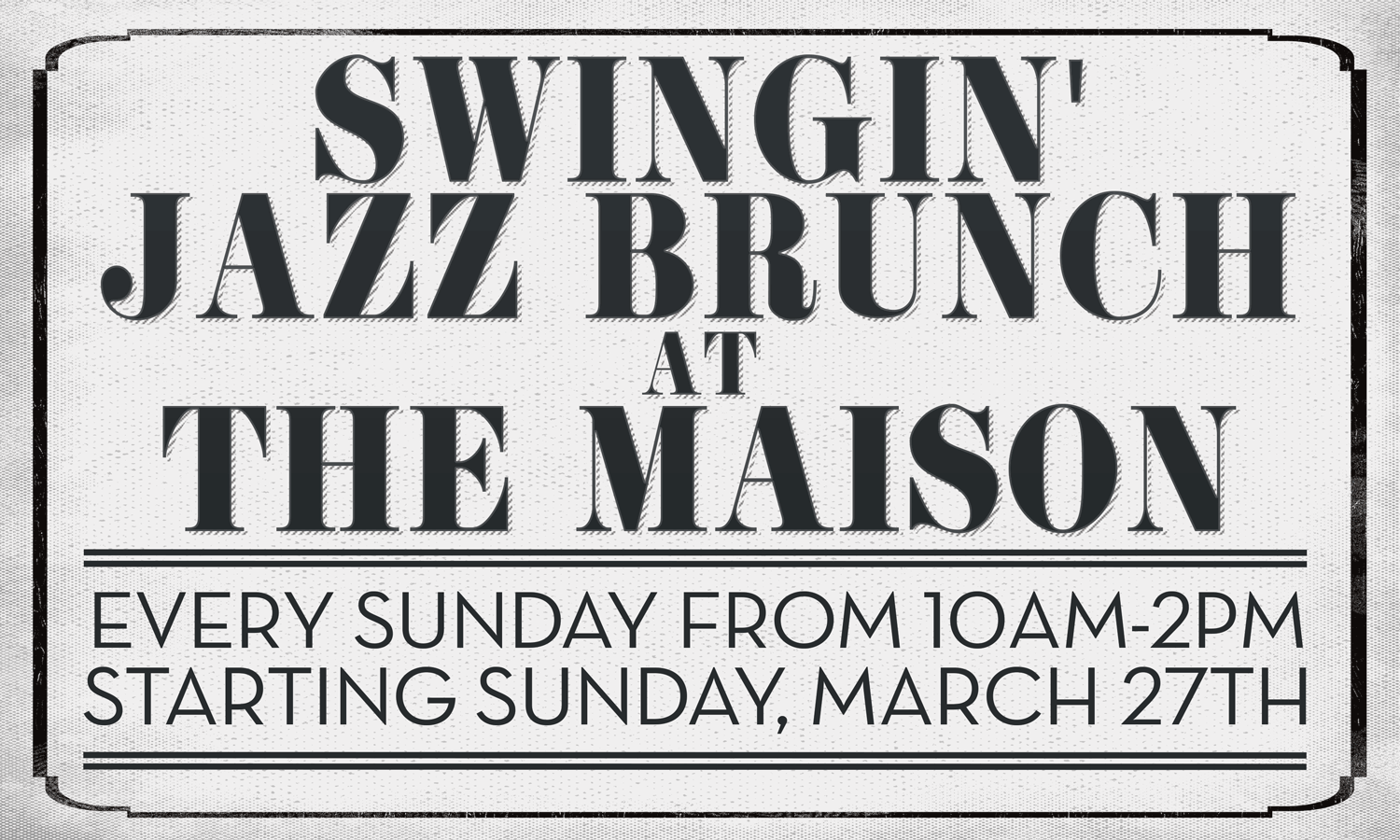 Swingin' Jazz Brunch with Chance Bushman & The NOLA Jitterbugs + Swing Dancers Giselle Anquizola & Lisa Casper @ The Maison | New Orleans | Louisiana | United States