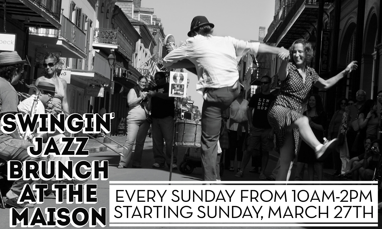 Swingin' Jazz Brunch at The Maison on Frenchmen Street in New Orleans every Sunday at 10am