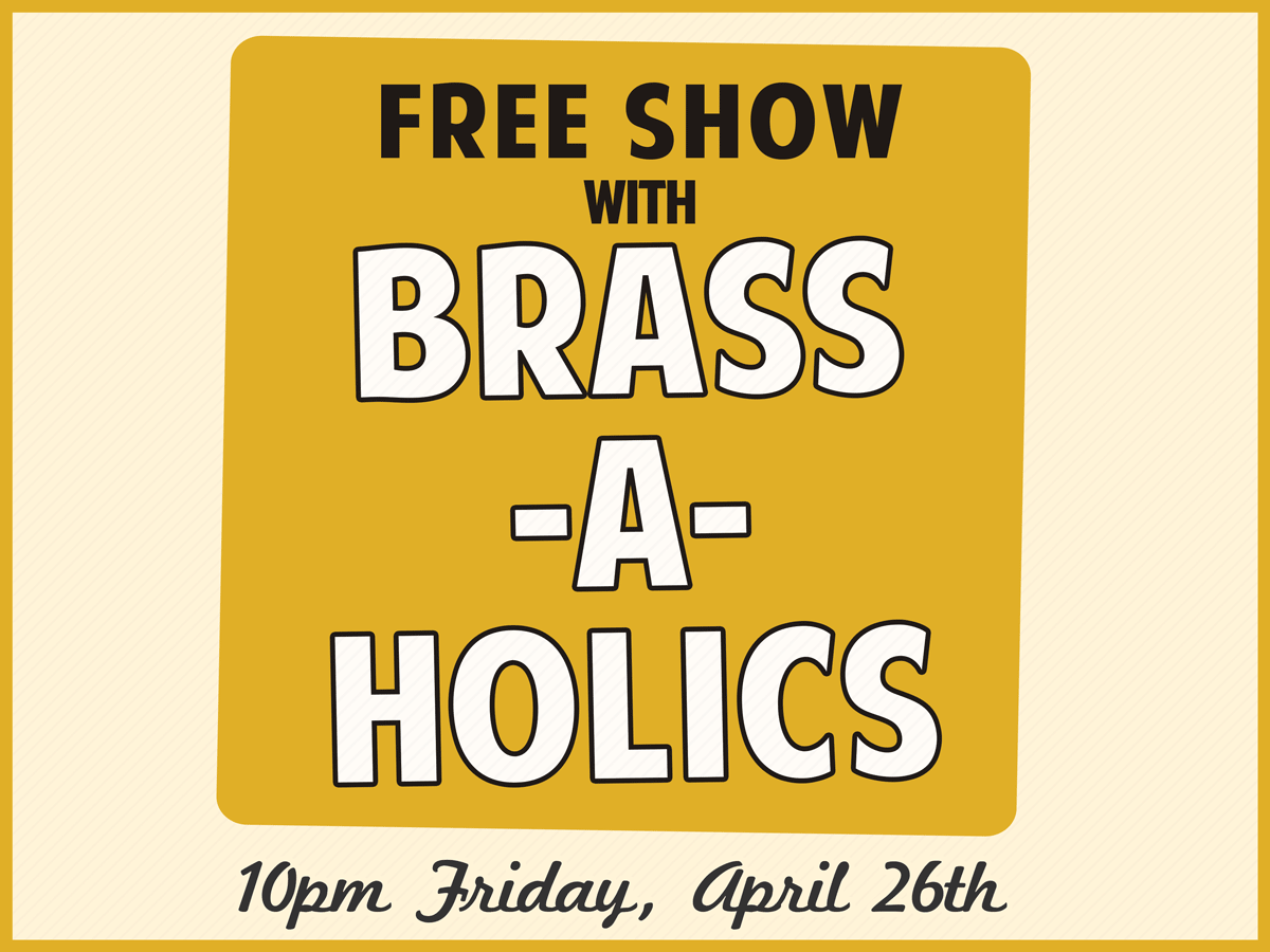 Jazz Fest 2019 Late Night with The Brass-A-Holics Free Show
