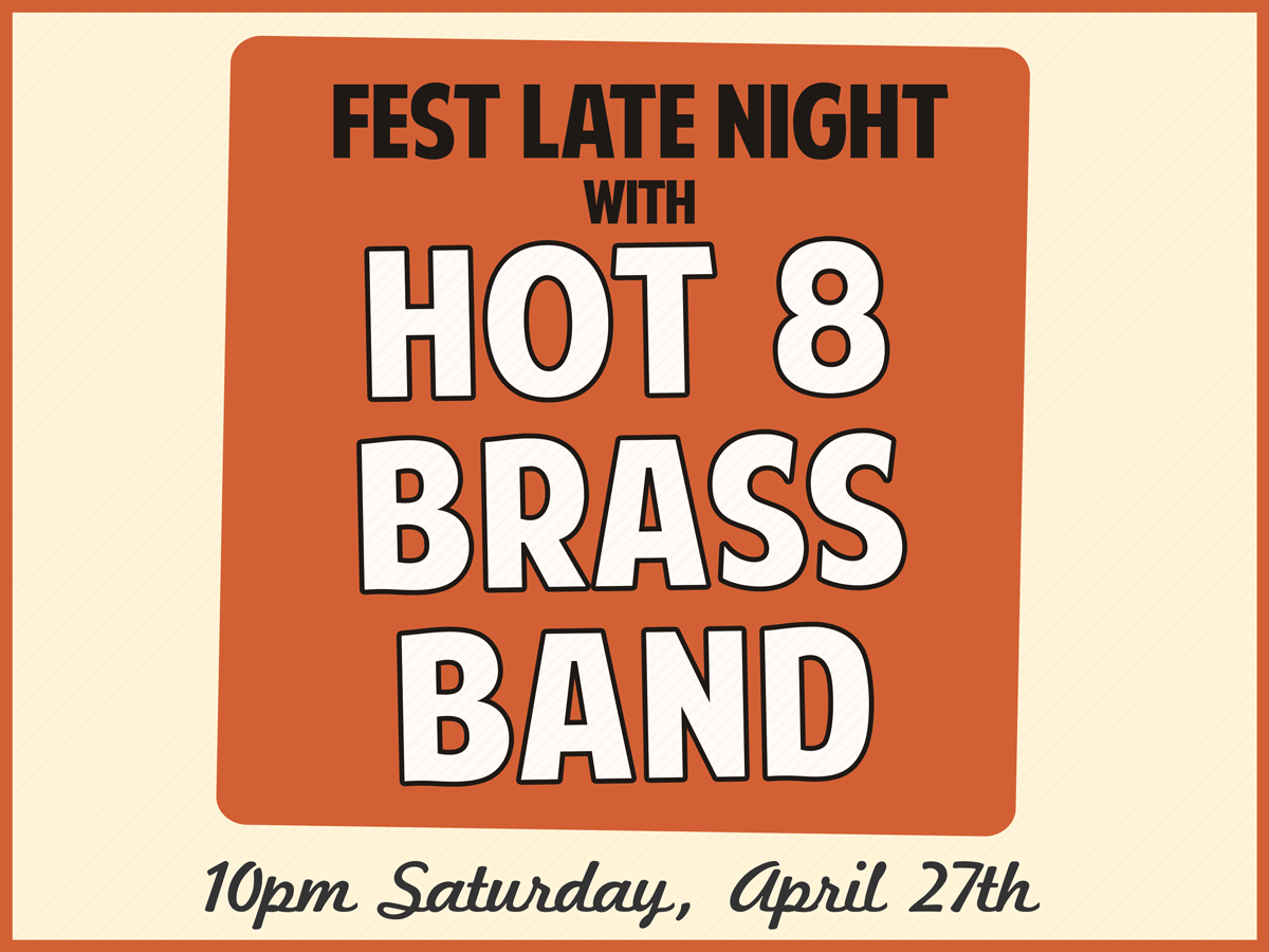 Fest Late Night with Hot 8 Brass Band at The Maison