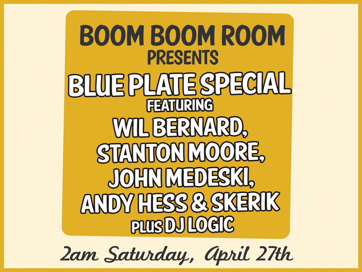 boom boom room presents john medeski's blue plate special fest late night show at the maison on frenchmen st