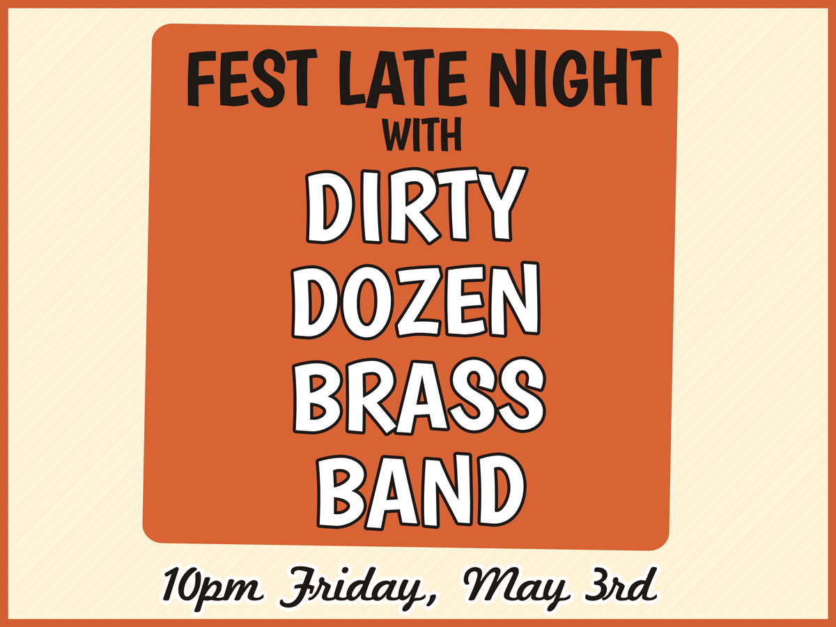 DIRTY DOZEN BRASS BAND FEST LATE NIGHT AT THE MAISON