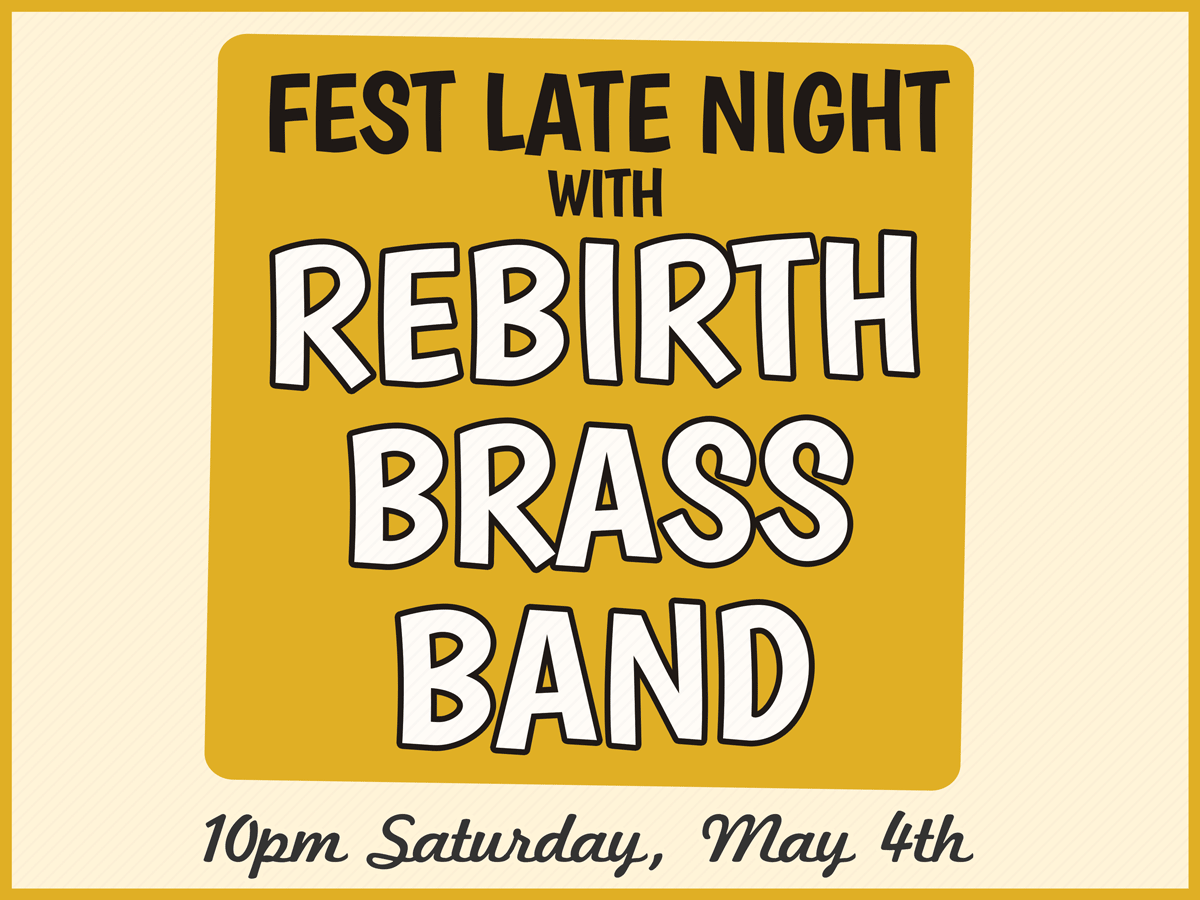 Fest Late Night at The Maison with Rebirth Brass Band in New Orleans, LA 2019