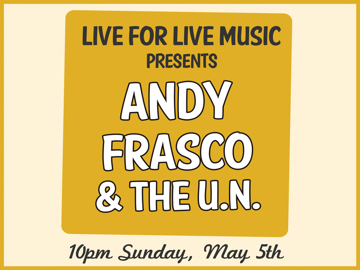 Andy Frasco & The UN Fest Late Night 2019 at The Maison