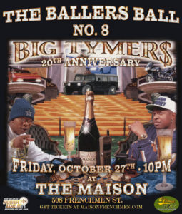 The Ballers Ball #8 feat. Big Tymer$ 20th Anniversary Show at The Maison Halloween 2017 New Orleans