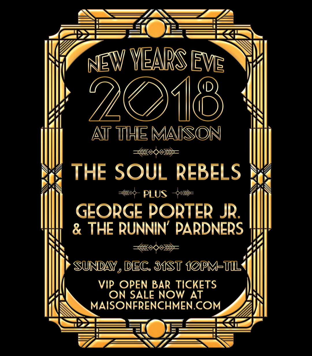 New Years Eve with The Soul Rebels and George Porter Jr at The Maison