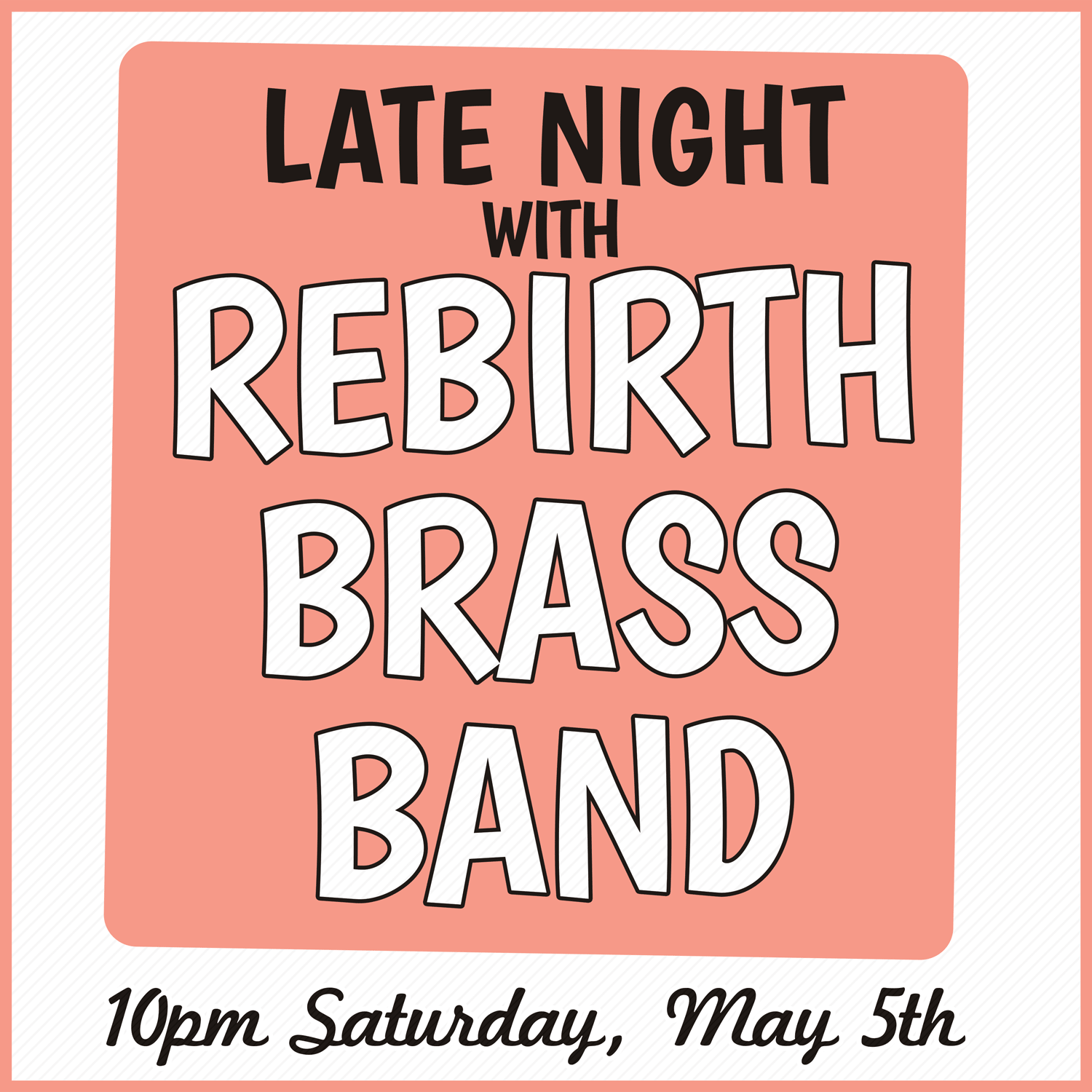 Fest Late Night with Rebirth Brass Band at the Maison