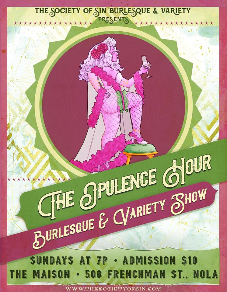 Opulence Hour Burlesque @ The Maison (PENTHOUSE) | New Orleans | Louisiana | United States