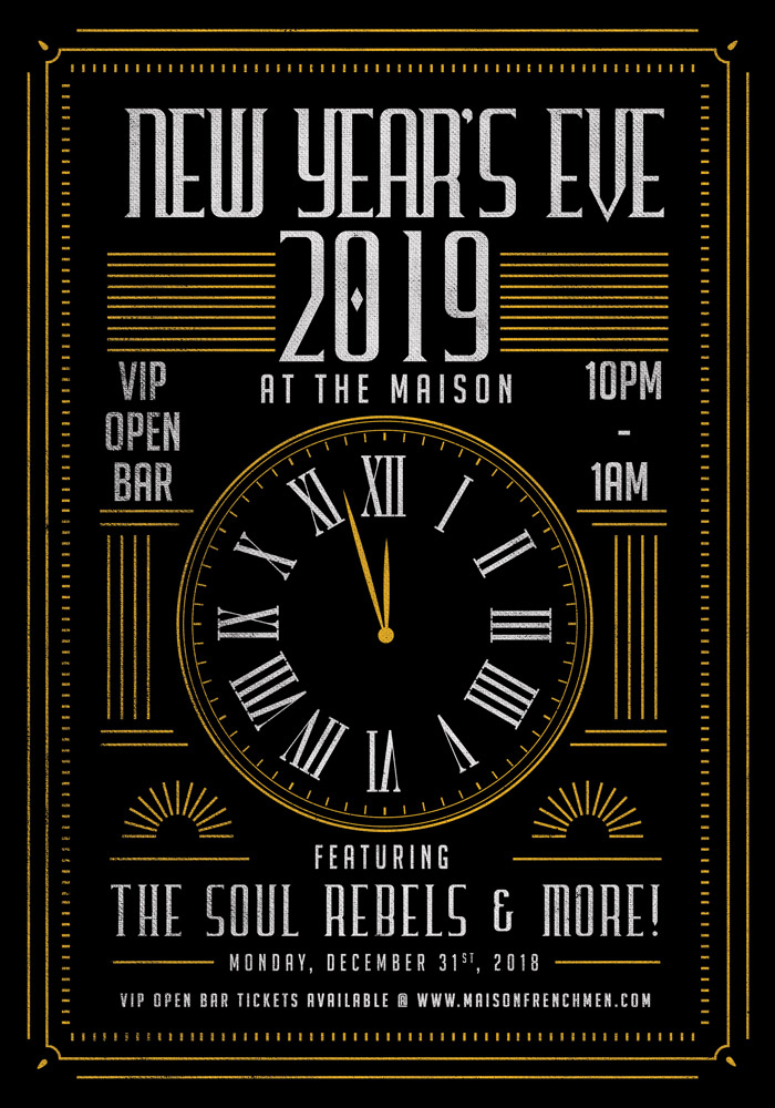 New Years Eve 2019 at The Maison with The Soul Rebels