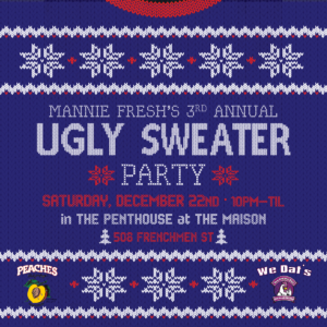 Mannie Fresh's 3rd Annual Ugly Sweater Party @ The Maison | New Orleans | LA | US