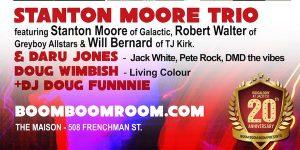 Boom Boom Room Presents The Original Stanton Moore Trio