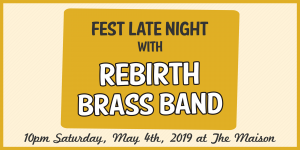 Fest Late Night with Rebirth Brass Band at The Maison @ The Maison | New Orleans | LA | US