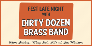 Fest Late Night with Dirty Dozen Brass Band at The Maison @ The Maison | New Orleans | LA | US
